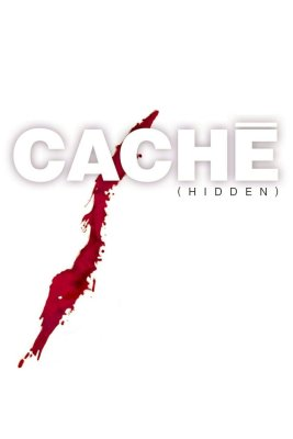 "Poster for the movie ""Caché"""