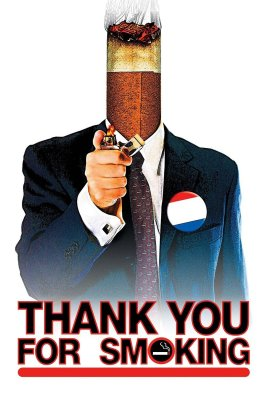 "Poster for the movie ""Thank You for Smoking"""
