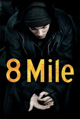 "Poster for the movie ""8 Mile"""