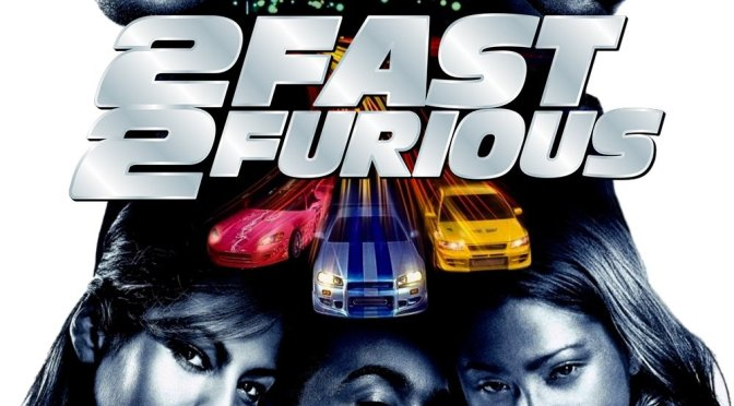 """Poster for the movie """"2 Fast 2 Furious"""""""