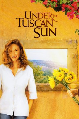 "Poster for the movie ""Under the Tuscan Sun"""