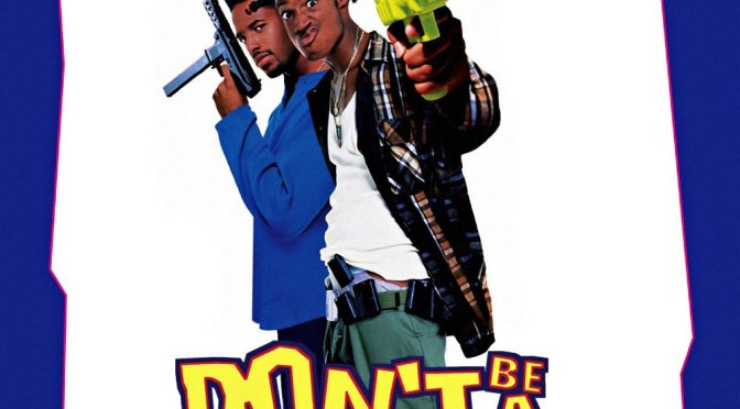 Poster For The Movie Dont Be A Menace To South Central While Drinking