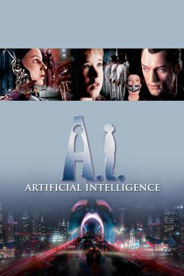 "Poster for the movie ""A.I. Artificial Intelligence"""