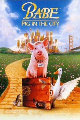 "Poster for the movie ""Babe: Pig in the City"""