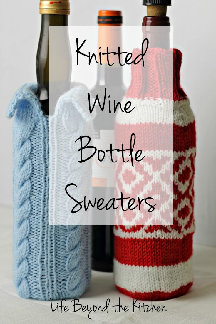 Wine Bottle Sweaters To Knit - Life Beyond The Kitchen