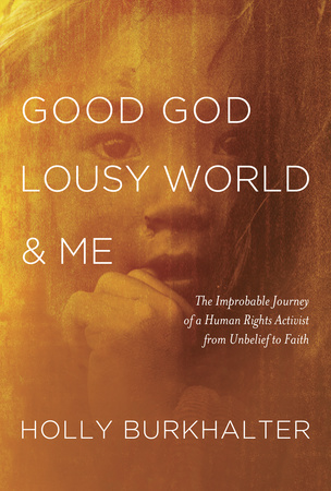 Good God, Lousy World, and Me – Book Review