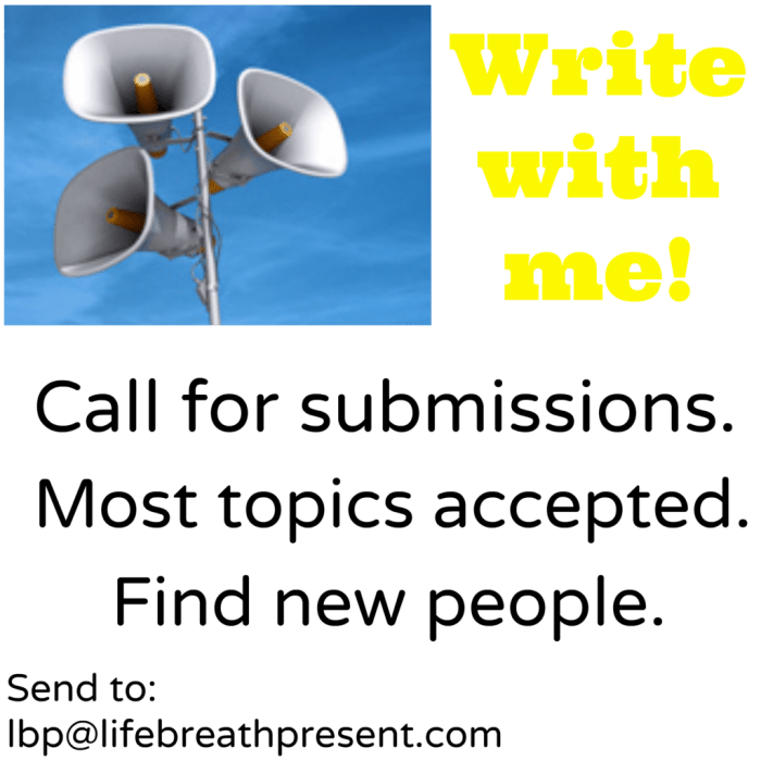 call for submissions, writing, writers, guest posting, guest writers, guests, blogging, blog, socializing, socialize, posting