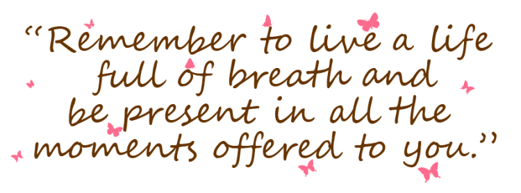 life breath present quote, quote, new look