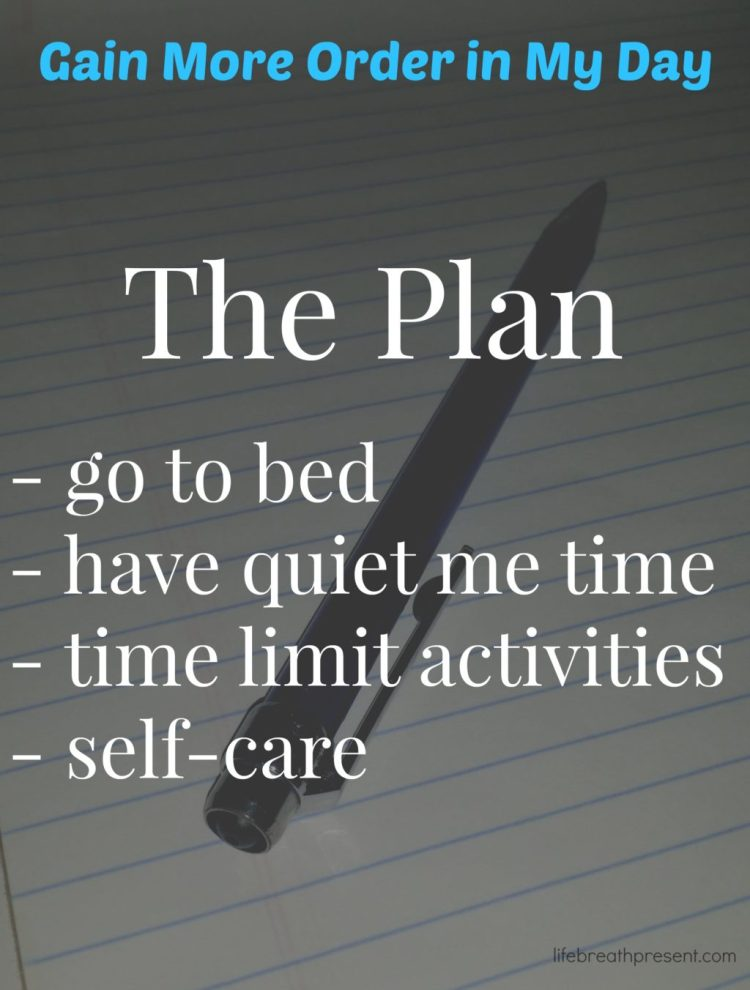 plan, planning, gain more order in my day, gain more order, plan, morning, better, goal, order
