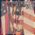 Setting My July 2016 Goals