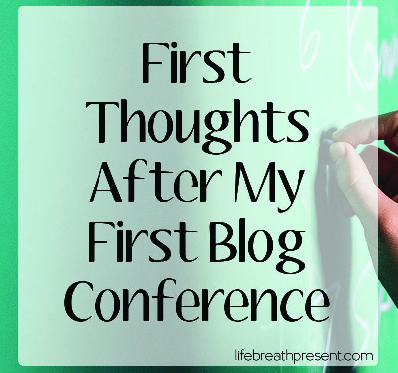 A Few Thoughts After My First Conference
