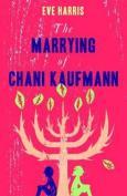 2013 10 16 The Marrying of Chani Kaufman