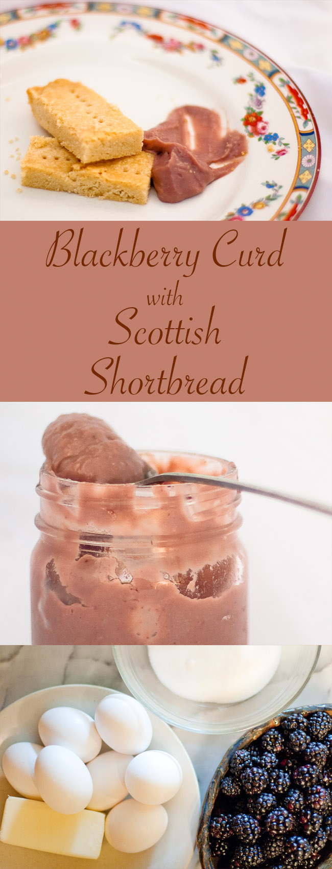 Blackberry Curd with Scottish Shortbread
