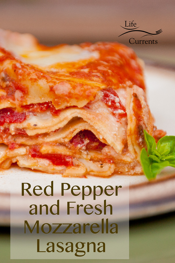 Vegetarian Red Pepper and Fresh Mozzarella Lasagna Recipe #lasagna #comfortFood #yum #food #recipe #vegetarian