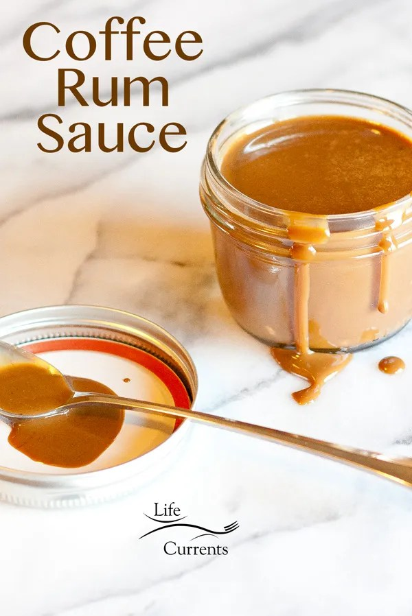 Coffee Rum Sauce - super easy to make, and delicious to eat!