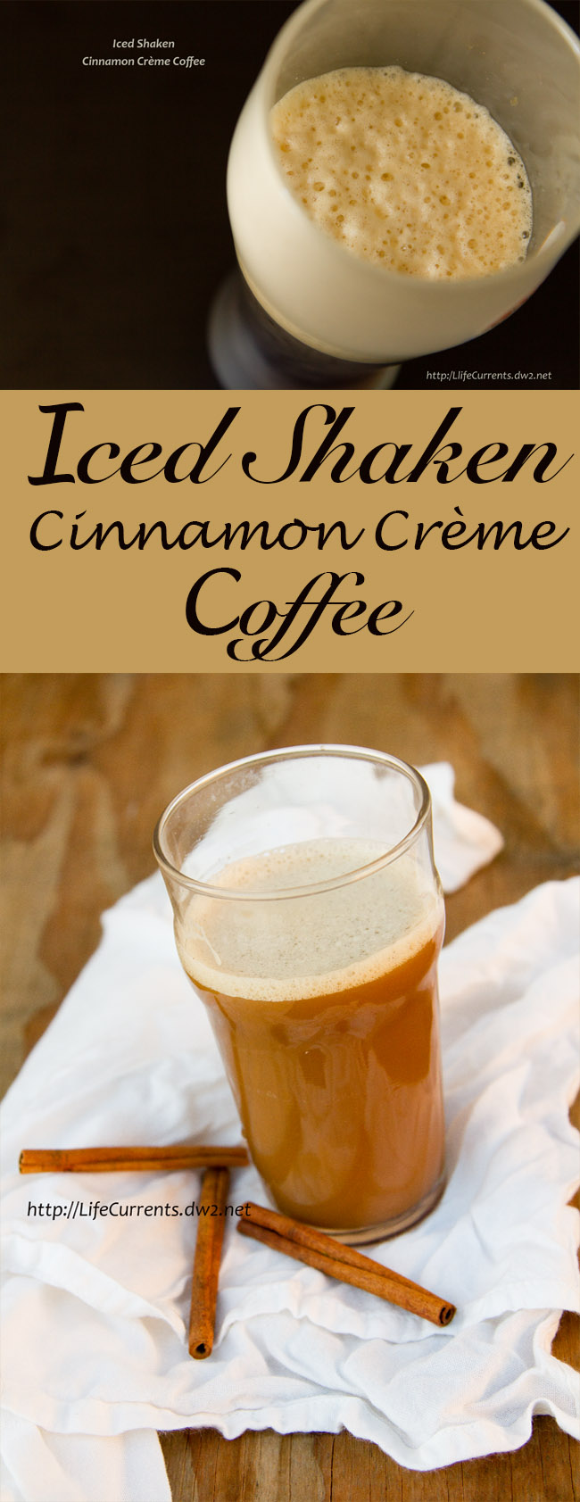 Iced Shaken Cinnamon Crème Coffee Recipe long pin for pinterest with two images and a title