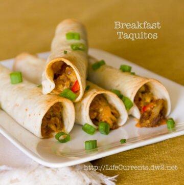 Breakfast Taquiots | Life Currents https://lifecurrentsblog.com