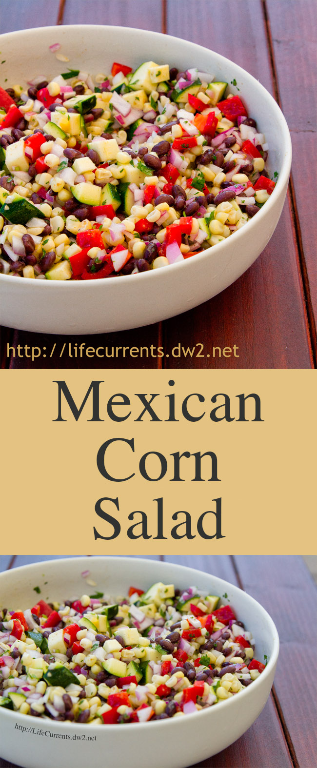 Mexican Corn Salad Recipe Pinterest long pin with two images and a title