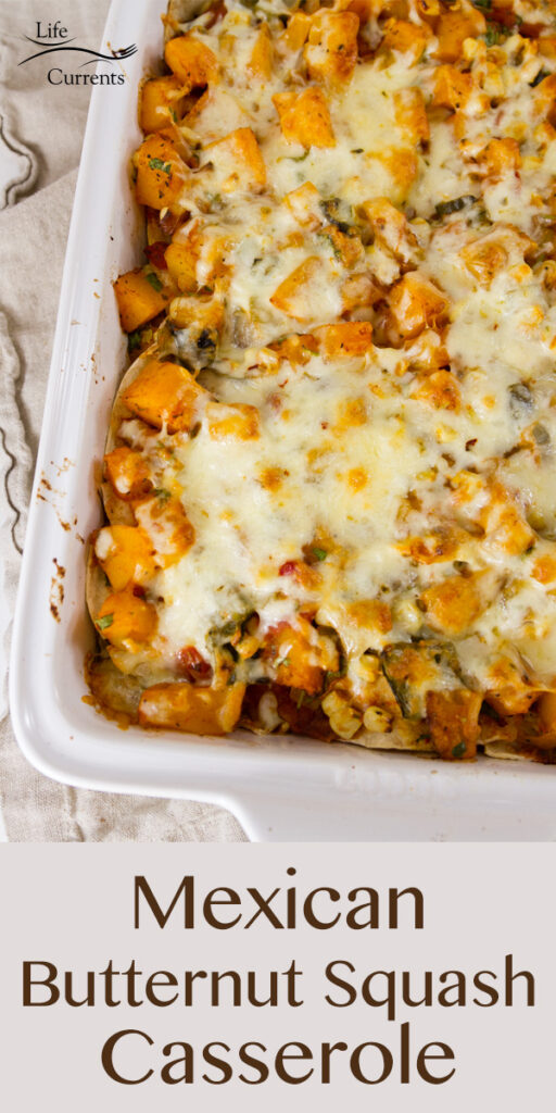 Mexican Butternut Squash Casserole in a white pan with title at bottom