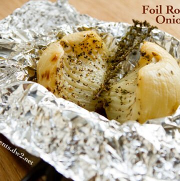 Foil Roasted Caramelized Onions | Life Currents https://lifecurrentsblog.com
