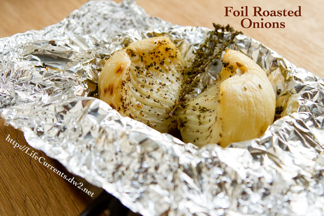 Foil Roasted Caramelized Onions | Life Currents