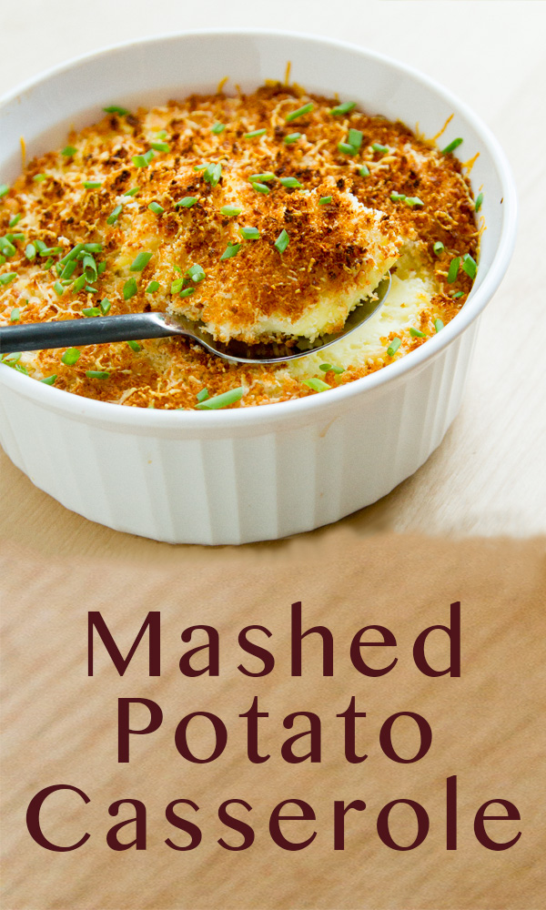 Mashed Potato Casserole. It's a little fancy! It's a lot tasty! And, it makes fabulous leftovers!