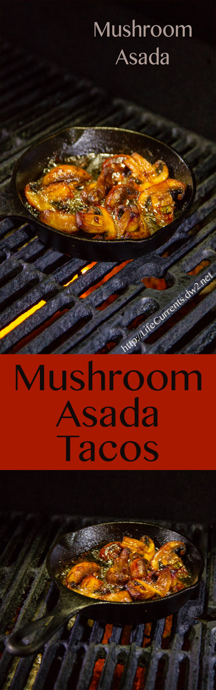 Vegan and vegetarian Mushroom Asada Marinade Recipe - great for tacos, burritos, nachos