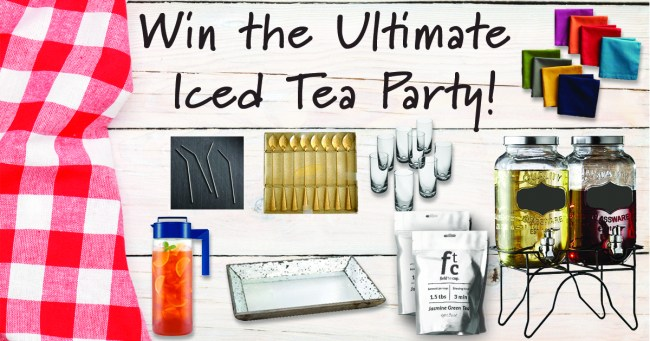 The Ultimate Iced Tea Party Giveaway from Life Currents and Field to Cup ends June 10th