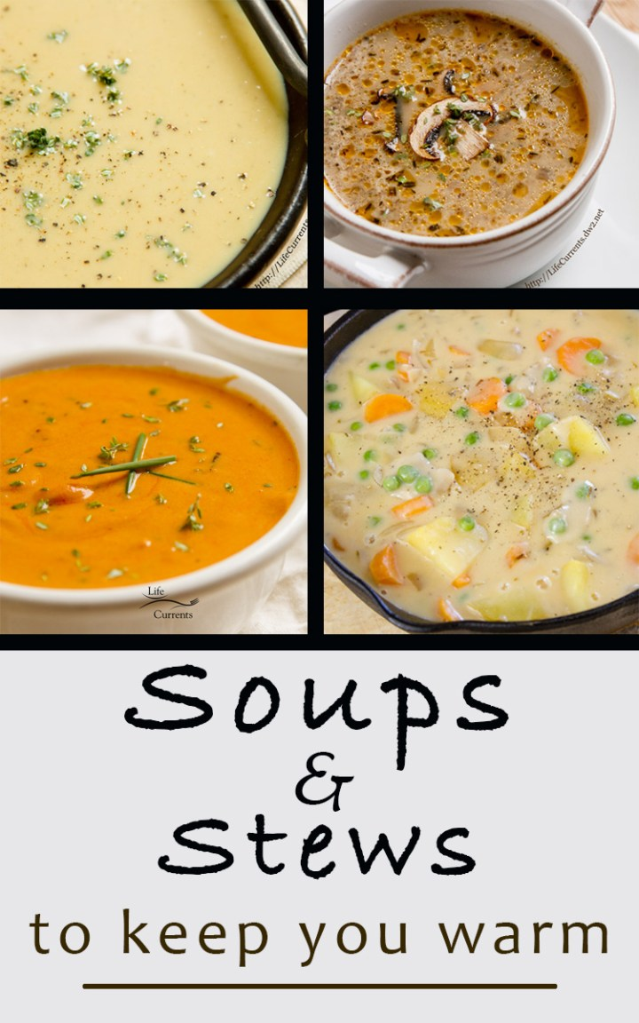 Comforting & Cozy Soups and stews to make you warm and happy