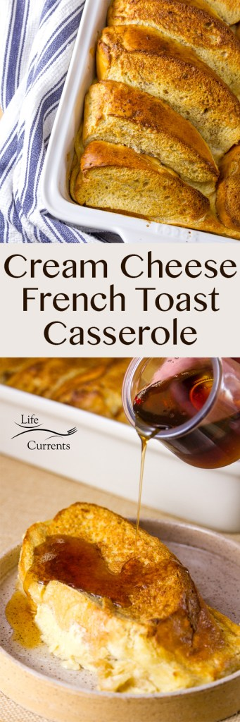 Make Ahead Cream Cheese French Toast Casserole Recipe