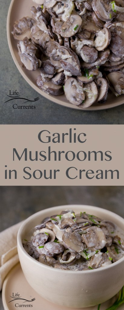 Garlic Mushrooms in Sour Cream - Earthy mushrooms seasoned with garlic, and topped with creamy sour cream. It's the perfect easy to make side dish or topper for lots of tasty dishes. This recipe is a winner for all garlic and mushroom lovers.