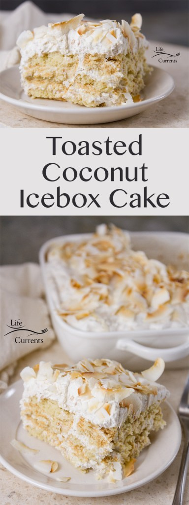 Toasted Coconut Ice Box Cake Recipe - no bake, easy, delicious