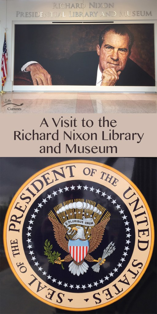 Visit to the Richard Nixon Library and Museum - a great outing for families, lots of history, learning