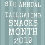 October is Tailgating Snack Month! This is the 6th annual!