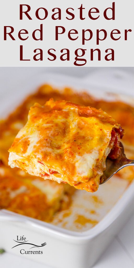 a pan of Red Pepper Lasagna with a slice being served up, and the title on top