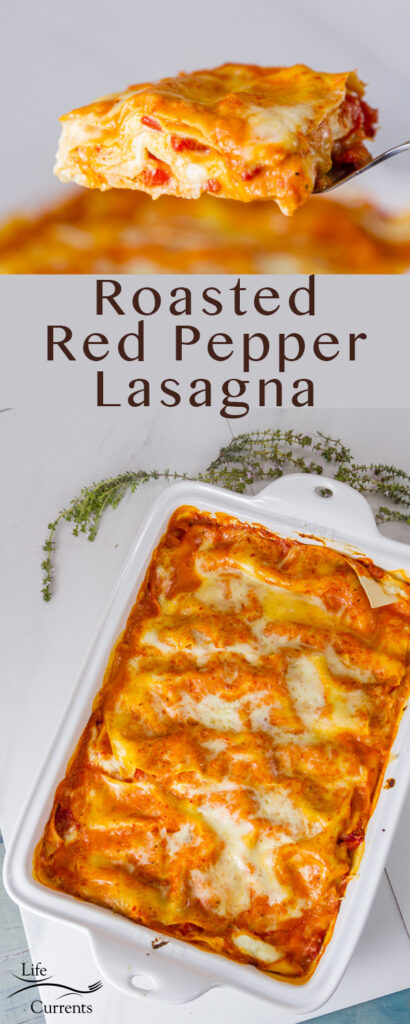 Two images of Red Pepper Lasagna, one in a pan and one serving with the title for a Pinterest long pin