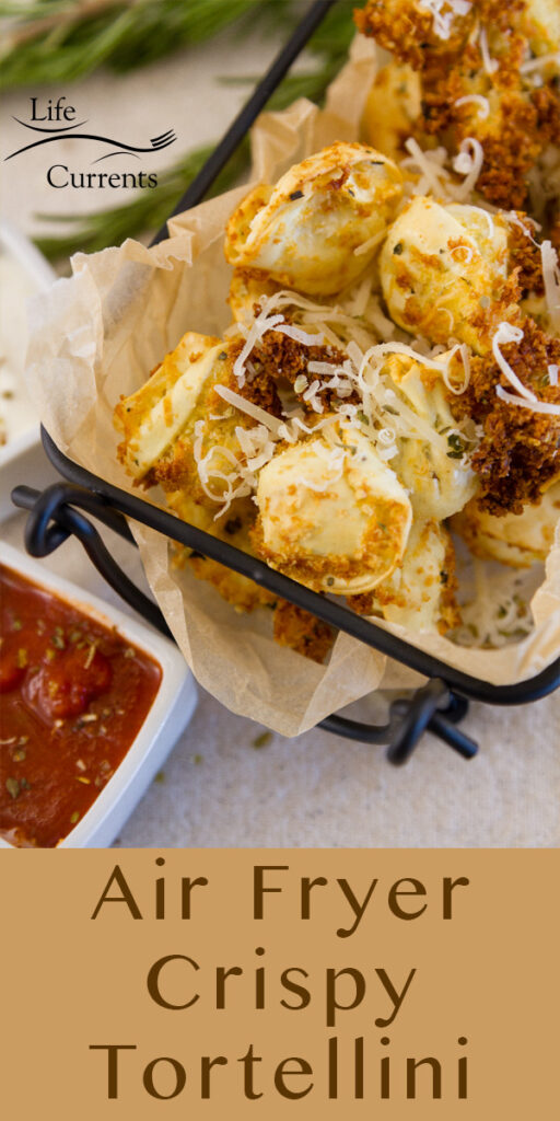 Air Fryer Crispy Tortellini in a serving basket with marinara and title on the bottom