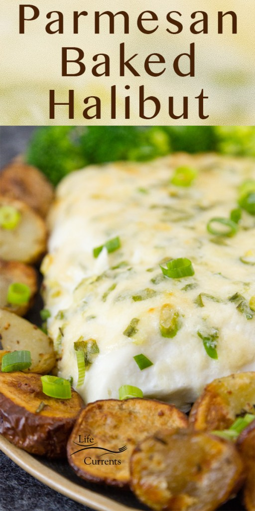 a large piece of halibut with Parmesan topping served with potatoes and broccoli. Title at top: Parmesan Baked Halibut