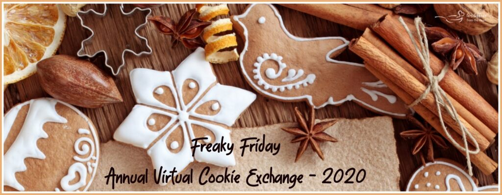 Freaky Friday 2020 Holiday Virtual Cookie Exchange banner with cookies and title