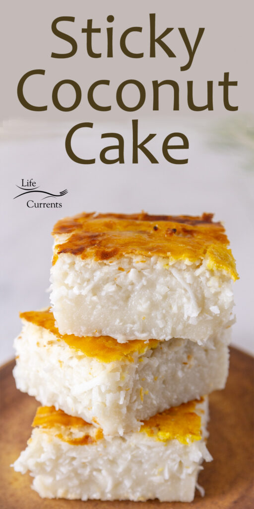 three slices of coconut cake stacked on top of each other, title on top: Sticky Coconut Cake.