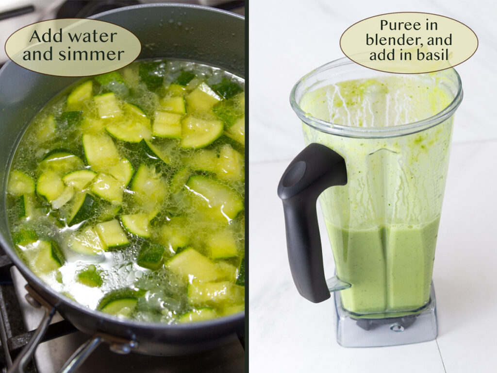 making zucchini soup, simmer the soup, then blend it.