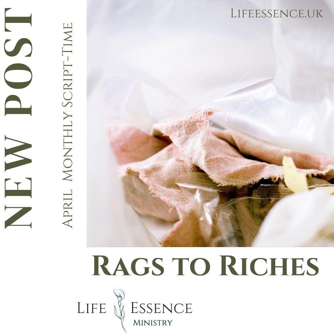Rags to Riches -April Monthly SCRIPT-TIME