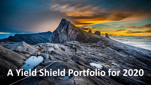 A Yield Shield Portfolio for 2020