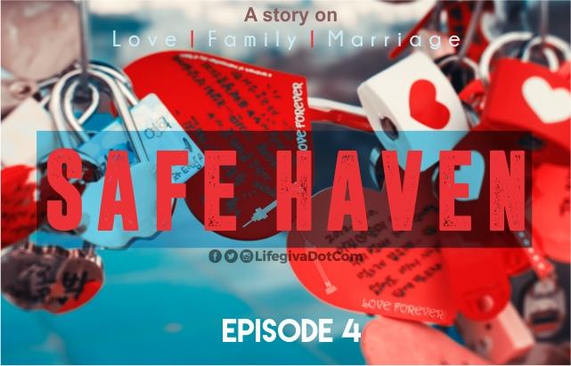 SAFE HAVEN: Episode 4