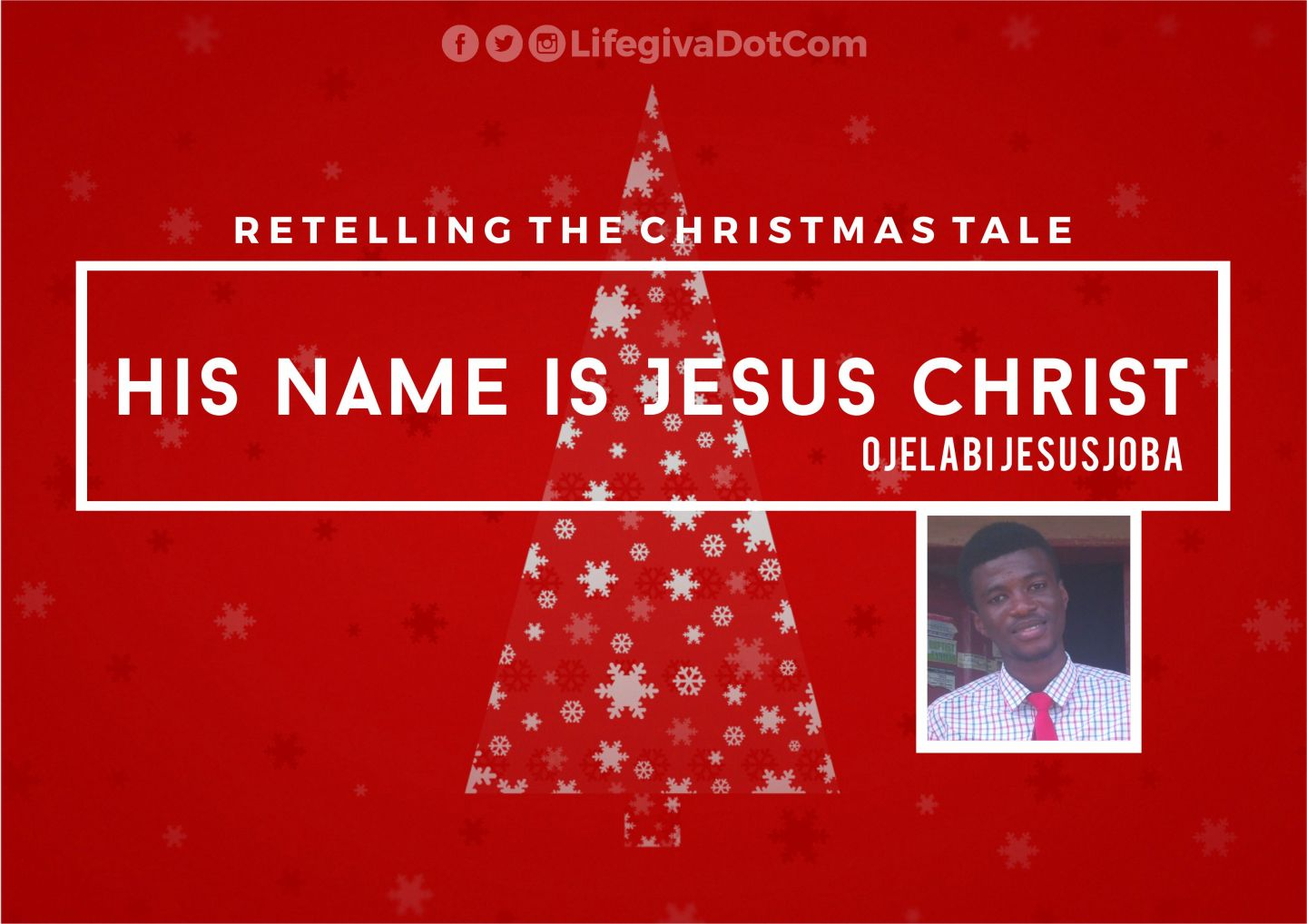 His Name is Jesus Christ - Ojelabi Jesujoba