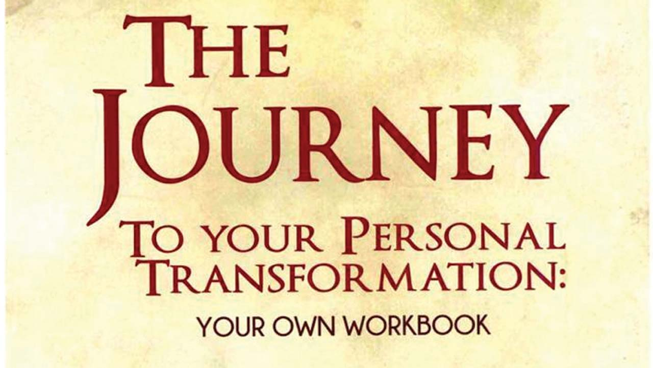 The Journey To Your Personal Transformation: Your Own Workbook - Review
