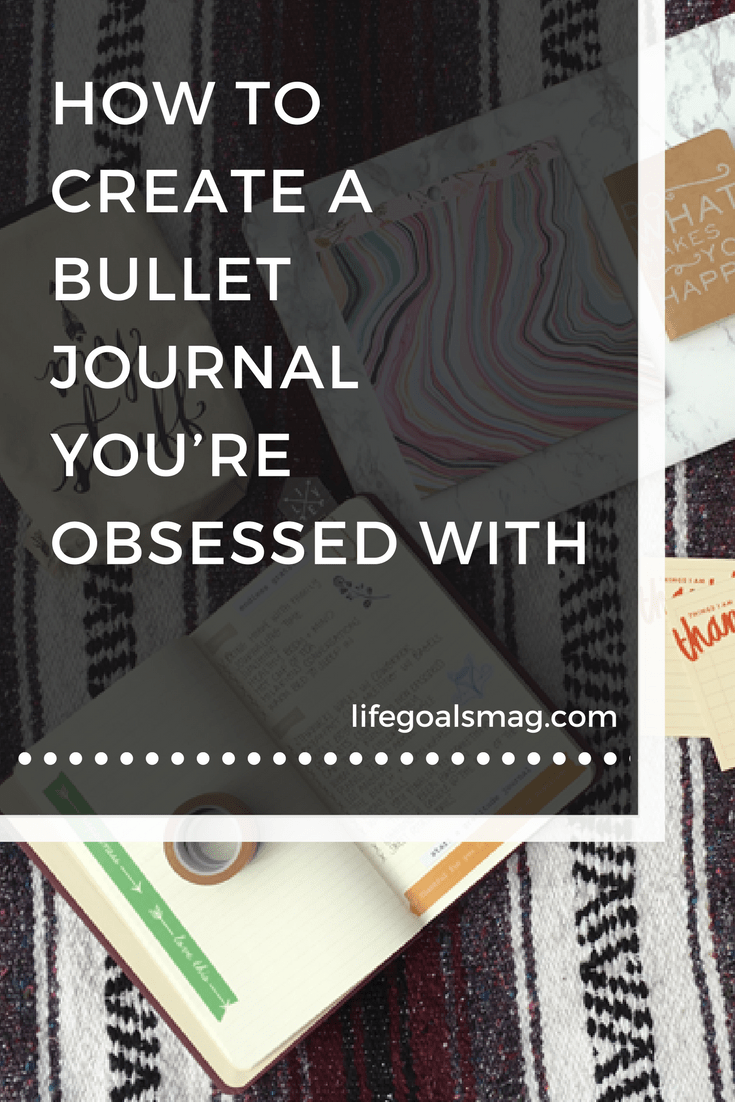 how to make your bullet journal one you are in love with.