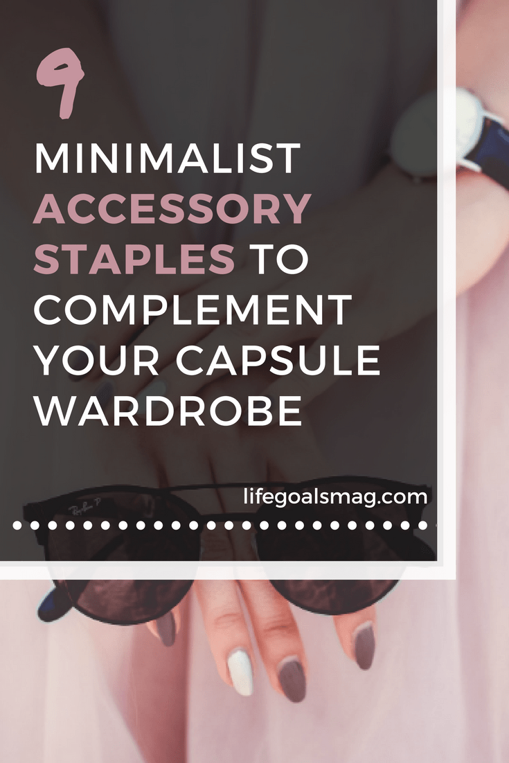 Accessory essentials to pair with your capsule wardrobe