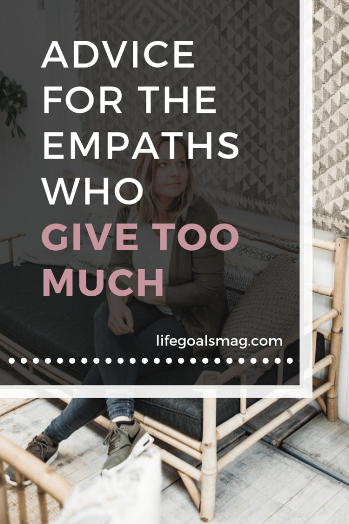 advice for the empaths who give too much and struggle to say no.