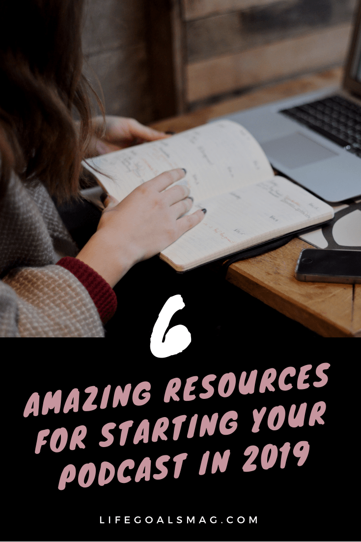 best resources for starting your podcast in 2019 - tips, episodes and step by step tutorials on how to get your podcast up and running. from marketing to booking interviews, etc. tons of tools to get started!